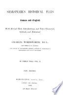 King Richard II   King Henry IV  part 1   King Henry IV  part 2   Henry V   King Henry VI  part 1  abridged  Book