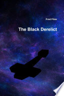 Read Online The Black Derelict For Free