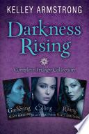 Darkness Rising Trilogy 3 Book Bundle