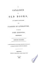 A Catalogue Of Old Books In Various Languages And Classes Of Literature On Sale By John Eddowes Shrewsbury Etc