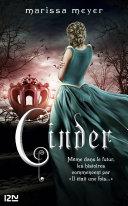 Chroniques lunaires - livre 1, Cinder