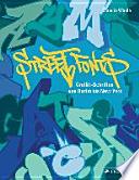 Street Fonts  : Graffiti-Schriften von Berlin bis New York