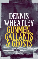 Gunmen, Gallants and Ghosts