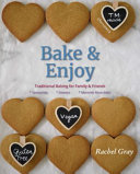 Traditional Baking For Family And Friends