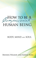 How to Be a Compassionate Human Being