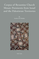 Corpus of Byzantine Church Mosaic Pavements in Israel and the Palestinian Territories