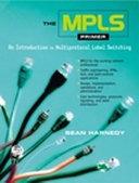 The MPLS Primer