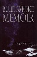 Blue Smoke Memoir ebook