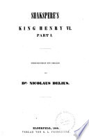 Shakspere's Werke: King Henry VI, part 1. King Henry VI, part 2. King Henry VI, part 3. King Richard III. King Henry VII