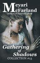 Gathering of Shadows Book