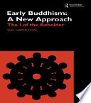 Early Buddhism  A New Approach