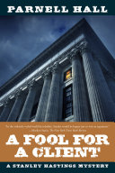 A Fool for a Client: A Stanley Hastings Mystery (Stanley Hastings Mysteries) Book