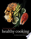 Techniques of Healthy Cooking  4th Edition  Professional Edition