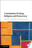 Constitution Writing  Religion and Democracy