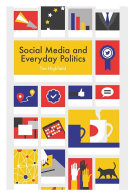 Social Media and Everyday Politics