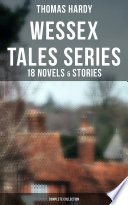 Wessex Tales Series 18 Novels Stories Complete Collection