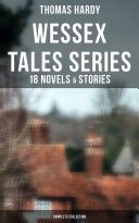 Wessex Tales Series: 18 Novels & Stories (Complete Collection) Pdf/ePub eBook
