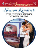 The Desert King's Virgin Bride