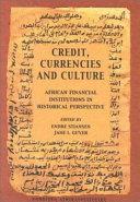 Credit  Currencies  and Culture