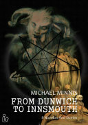 FROM DUNWICH TO INNSMOUTH