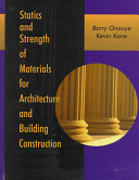 Statics and strength of materials for architecture and building statics and strength of materials for architecture and building construction barry onouyekevin kane no preview available 1999 fandeluxe Images