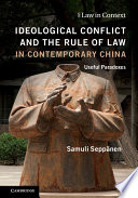 Ideological Conflict and the Rule of Law in Contemporary China Book