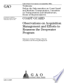 Coast Guard Observations On Acquisition Management And Efforts To Reassess The Deepwater Program Observations On Acquisition Management And Efforts To Reassess The Deepwater Program