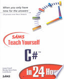 """Sams Teach Yourself C# in 24 Hours"" by James D. Foxall, Wendy Haro-Chun"