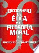 Diccionario de ética y de filosofía moral: A-J