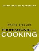 Study Guide to Accompany Professional Cooking, 8th Edition