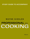 Study Guide to Accompany Professional Cooking  8th Edition