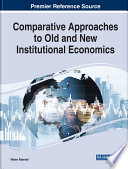 Comparative Approaches To Old And New Institutional Economics