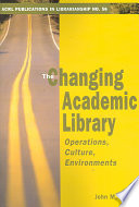 The Changing Academic Library Book PDF