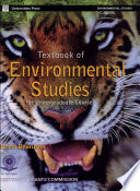"""Textbook of Environmental Studies for Undergraduate Courses"" by Erach Bharucha"