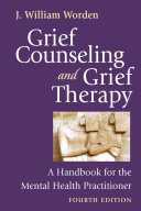Grief Counseling and Grief Therapy, Fourth Edition [Pdf/ePub] eBook