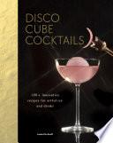 Disco Cube Cocktails Book