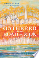 Gathered On The Road To Zion
