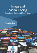 Image And Video Coding Standards Tools And Techniques Book PDF