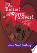 For Better  for Worse  Forever