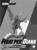 Fiori per Diana