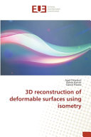3D Reconstruction of Deformable Surfaces Using Isometry