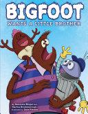 Bigfoot Wants a Little Brother Pdf/ePub eBook