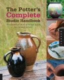 The Potter's Complete Studio Handbook