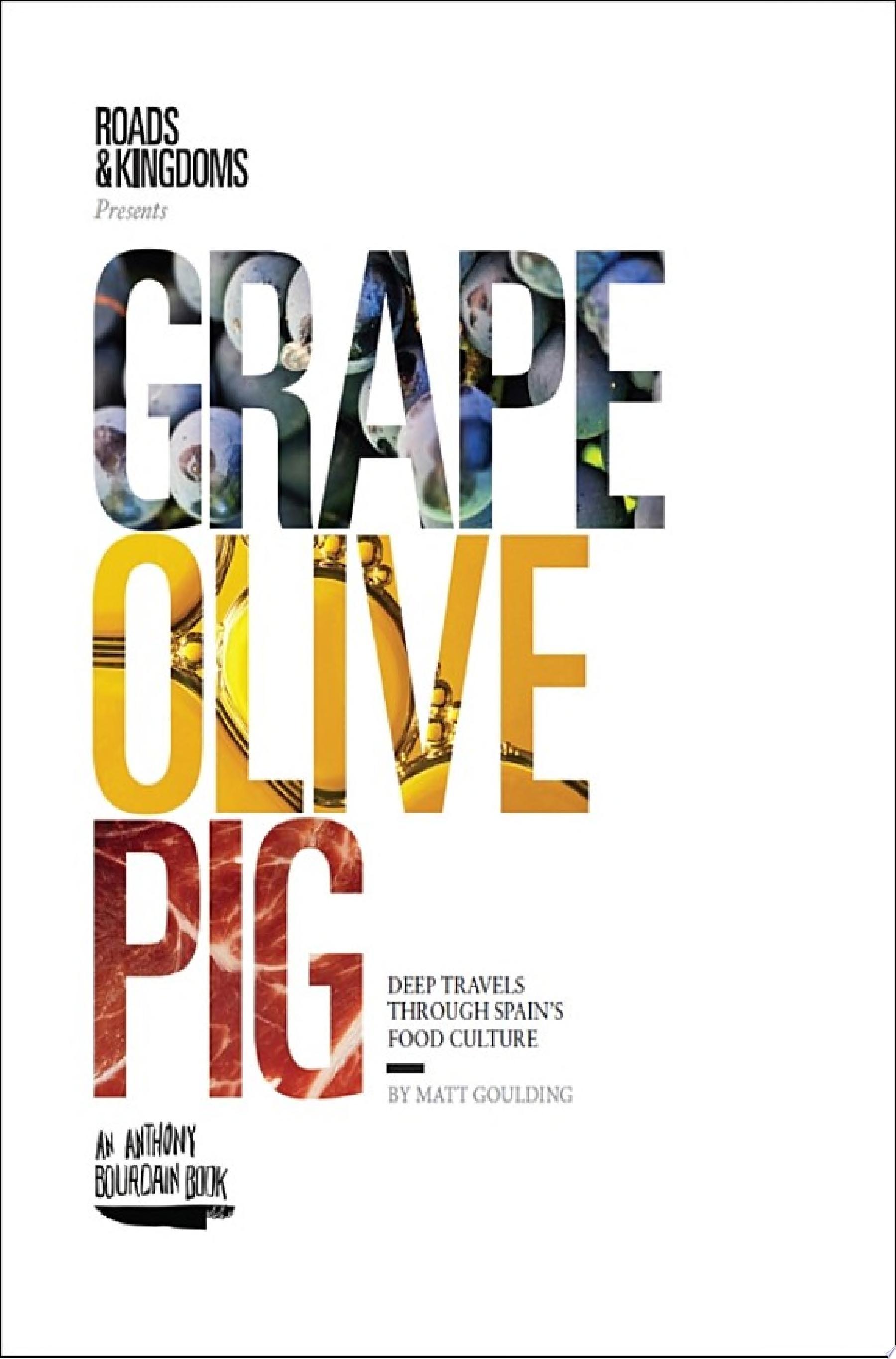 Grape  Olive  Pig