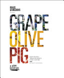 Grape, Olive, Pig Pdf/ePub eBook