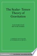 The Scalar-Tensor Theory of Gravitation