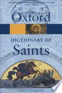 """The Oxford Dictionary of Saints"" by David Hugh Farmer"