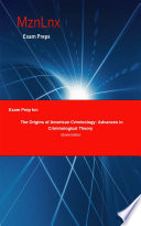 Exam Prep For The Origins Of American Criminology Advances In Criminological Theory