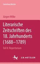 Literarische Zeitschriften des 18. Jahrhunderts