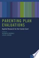 Parenting Plan Evaluations